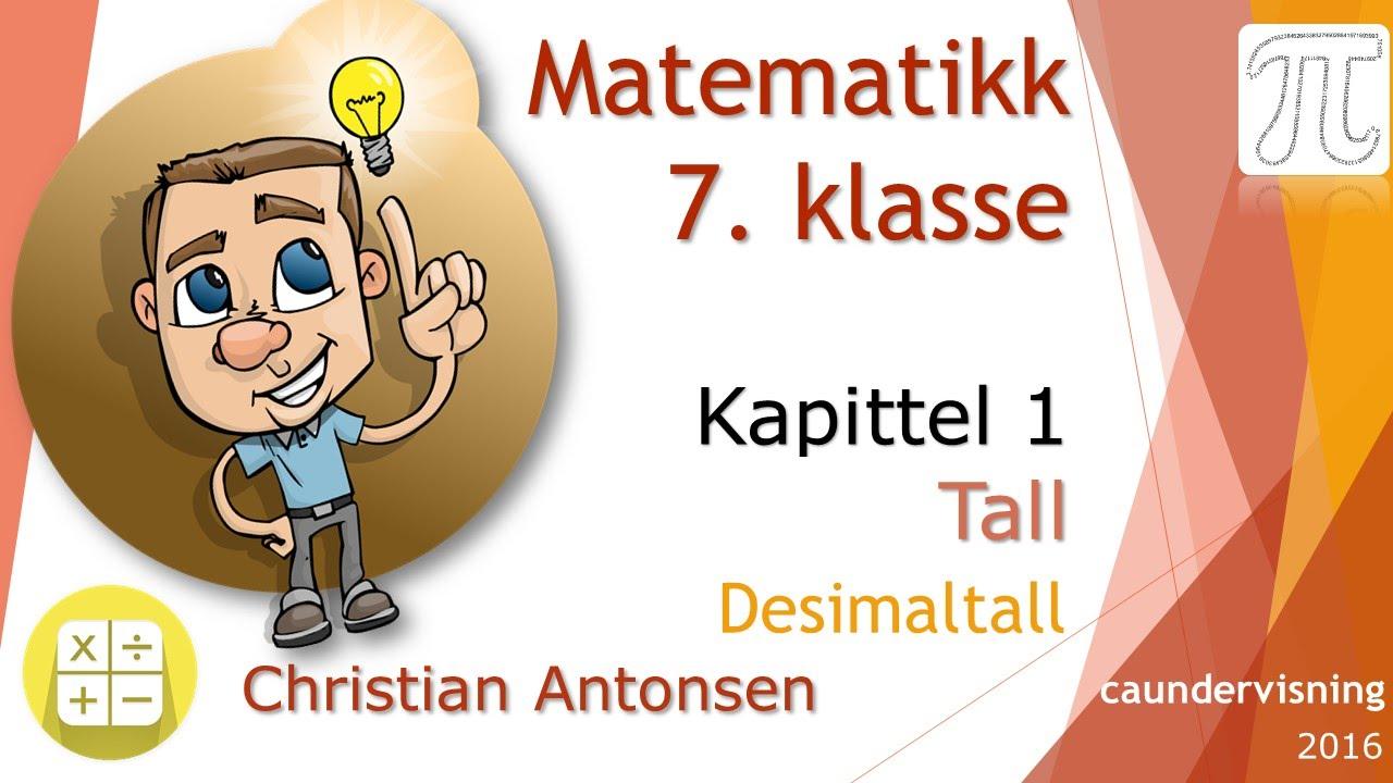 Matematikk 7-kapittel 1-Tall - 2-desimaltall