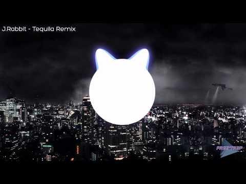 J.Rabbit - Tequila! Remix