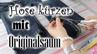 [Do it yourself] Hose kürzen - mit Originalsaum am Bsp. Jeanshose