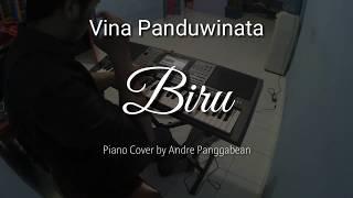 Biru - Vina Panduwinata | Piano Cover by Andre Panggabean
