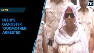 Police arrests the 'Godmother' of one of Delhi's largest crime families