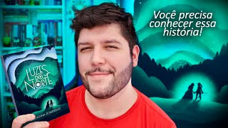 """5 MOTIVOS PARA LER: """"LUZES DO NORTE"""" 🌈"""