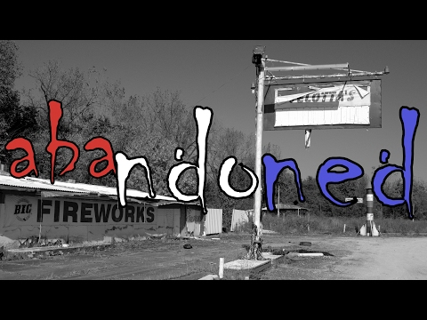 ABANDONED Fireworks Store and Property