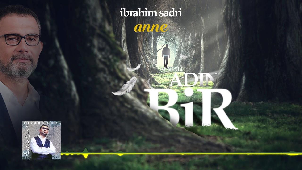 İbrahim Sadri - Anne
