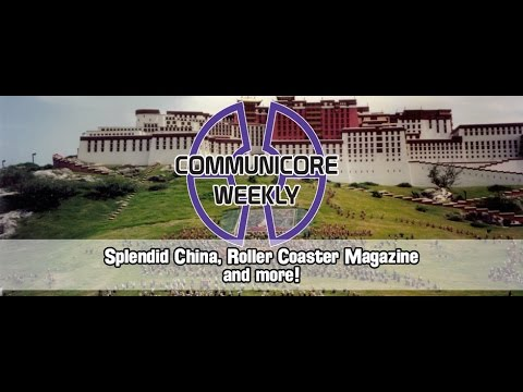 Communicore Weekly - Splendid China, Roller Coaster, Droid Tales, Strait of Gibraltar