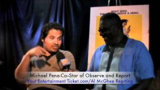 Observe and Report interview with co-star Michael Pena