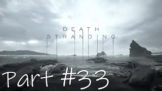 Let's Play - Death Stranding Part #33