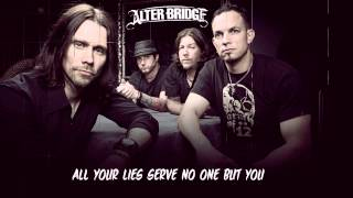 Alter Bridge - Bleed It Dry (With Lyrics)