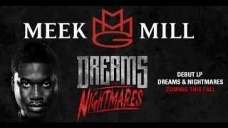 MEEK MILL - DREAMS & NIGHTMARES [ALBUM DOWNLOAD] [RELEASE 30.10.2012]