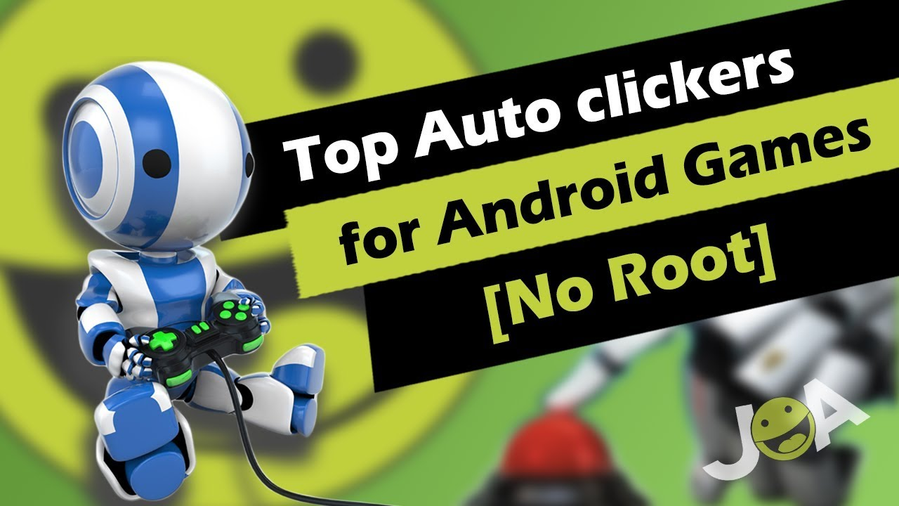 Top 4 Best Auto Clicking Apps for Android Games to Download