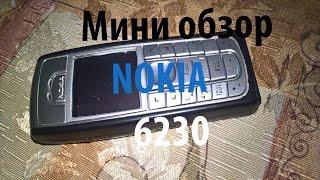 мини обзор телефона Nokia 6230 Ностальгия)