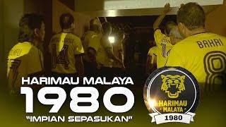 harimau malaya 1980 impian sepasukan