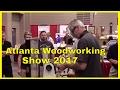 Atlanta Woodworking Show 2017