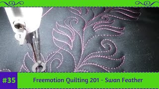 #FMQ201 (Video #35  - Swan Feather)