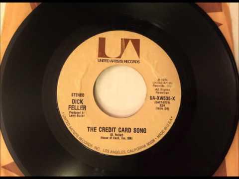 The Credit Card Song , Dick Feller , 1974 Vinyl 45RPM