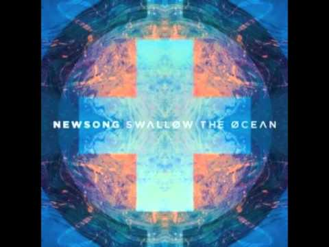 Swallow The Ocean: by NewSong