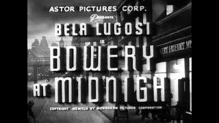 Horror Movie - Bowery At Midnight - Bela Lugosi