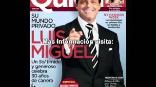 Luis Miguel en portada la revista Quien