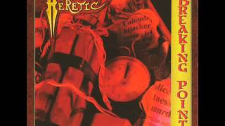Heretic [Usa] [1988] Breaking Point FULL ALBUM