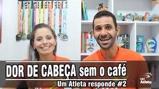 DOR DE CABEÇA PELA FALTA DO CAFÉ   COMENTANDO #2