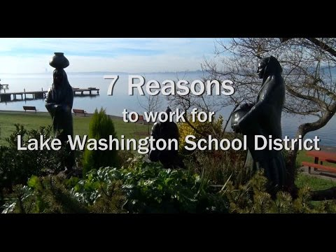 7 Reasons to work for Lake Washington School District 2017