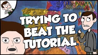 Trying Not To Lose The Tutorial on Europa Universalis IV EU4 Challenge
