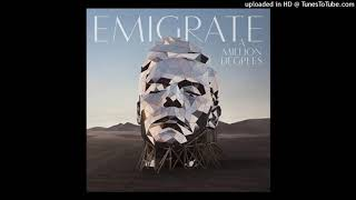 Emigrate - You Are So Beautiful