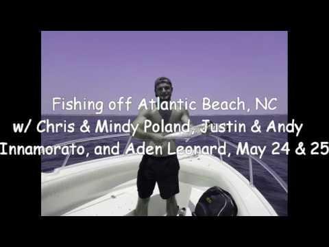 Fishing Atlantic Beach NC May 24 And 25 2019