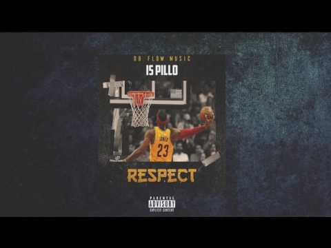 Respect - Is Pillo [Official Audio]