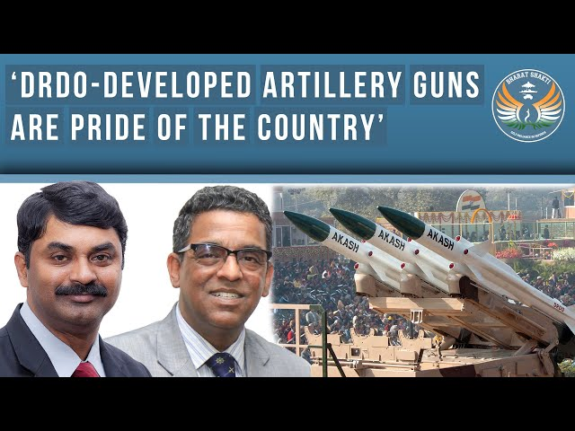 'DRDO - Developed Artillery Guns are Pride of the Country