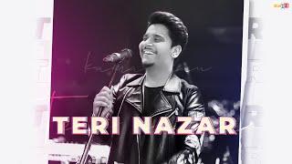 Teri Nazar (Kamal Khan) Mp3 Song Download