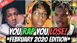 YOU RAP, YOU LOSE! *HARD* (2020 February Edition) 🔥