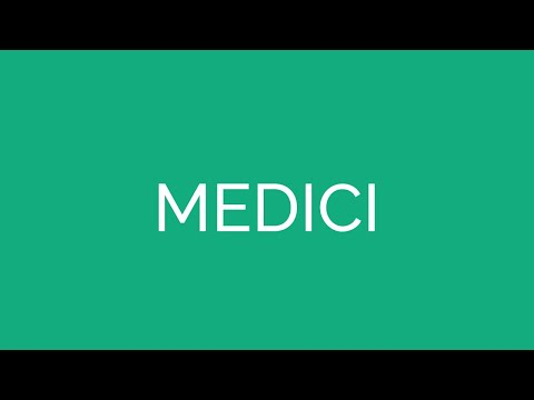 How To Pronounce Medici