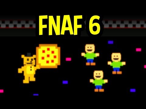 FNAF 6 / FIVE NIGHTS AT FREDDY'S 6 GAMEPLAY LIVE - Freddy Fazbear's Pizzeria Simulator Gameplay