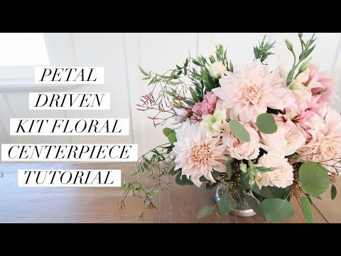 Petal Driven Floral Kit Centerpiece Tutorial