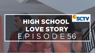 High School Love Story - Episode 56