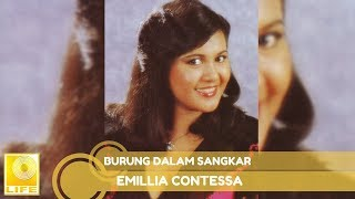 Video Emillia Contessa - Burung Dalam Sangkar (Official Music Audio) download MP3, 3GP, MP4, WEBM, AVI, FLV Oktober 2019