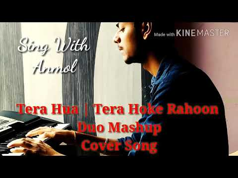 tera-hua-||-tera-hoke-rahoon-||-duo-mashup-||-cover-song