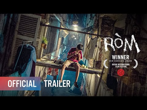Xem phim Ròm - RÒM - OFFICIAL TRAILER - KHỞI CHIẾU: 31.07.2020