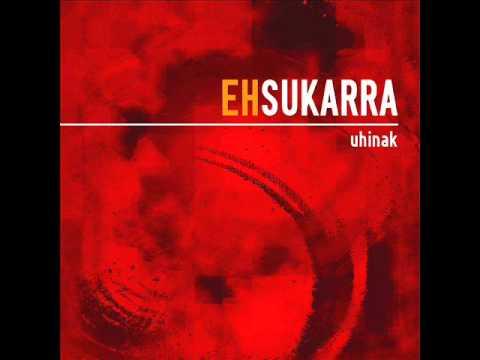 EH Sukarra - Uhinak - Gure Lorategian