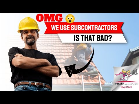OMG! We Use Subcontractor Labor - IS THAT BAD???