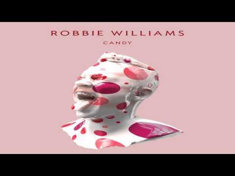 ROBBIE WILLIAMS - CANDY (LYRICS + HQ)
