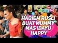 Haqiem Rusli buat mummy Mas Idayu happy | Aziz Harun, Haqiem Rusli, Mas Idayu, Nabil & Neelofa