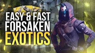 How To Get EASY Forsaken Exotics! Destiny 2 Exotic Weapons, Armor & Cosmetics!