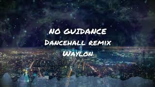 Chris Brown - No Guidance ft. Drake...