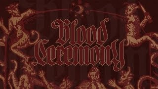 Blood Ceremony – Goodbye Gemini (OFFICIAL)