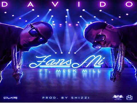 Davido - Fans Mi ft. Meek Mill (Free DOWNLOAD)