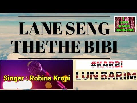 Lane seng thethe bibi |Karbi lun barim |Karbi old song| Karbi music|Karbi audio