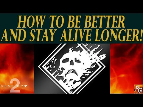 Destiny 2: How To Be A Better Player And Not Die As Much!