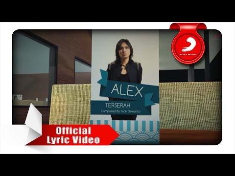 ALEX RUDIART - Terserah (Lyric Video)